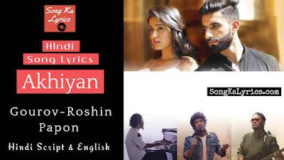 akhiyan-lyrics-papon