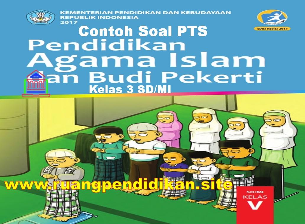 Soal Dan Jawaban PTS PAI & BP Kelas 5 SD