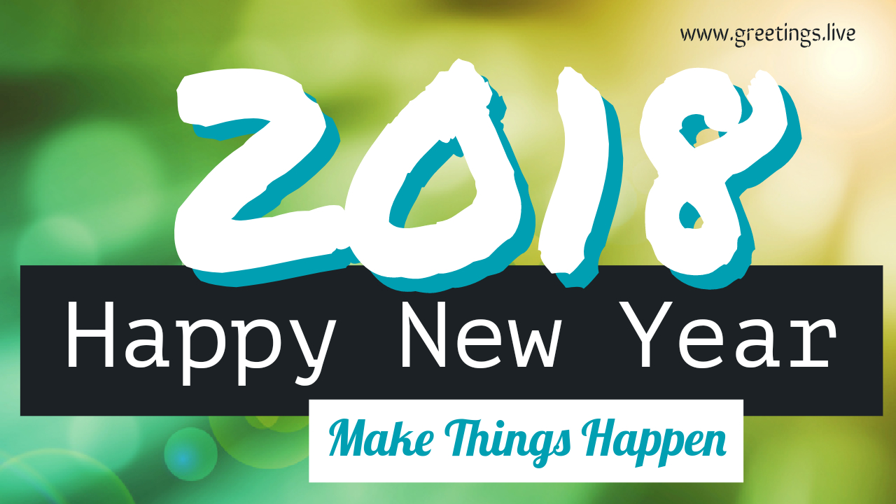 2018 New Year Wishes Greetings New Year Wishes 2018
