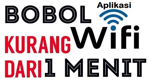 11 Aplikasi Bobol Wifi Gratis Yang Harus Kamu Coba