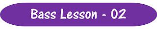 Bass Lesson - 02