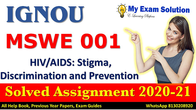 MSWE 001 Solved Assignment 2020-21, IGNOU Solved Assignment 2020-21, MSW 001
