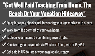 Get Well Paid Teaching From Home, The Beach Of Your Vacation Hideway