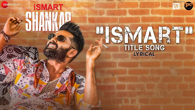 Ismart Title Song Lyrics Ismart Shankar Ram Pothineni