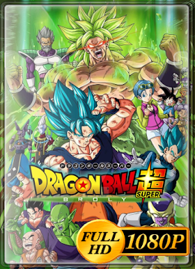 Dragon Ball Super: Broly (2018) Full HD 1080p Latino