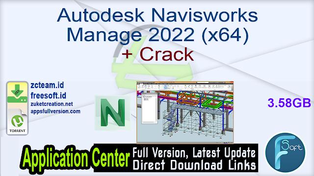 Autodesk Navisworks Manage 2022 (x64) + Crack