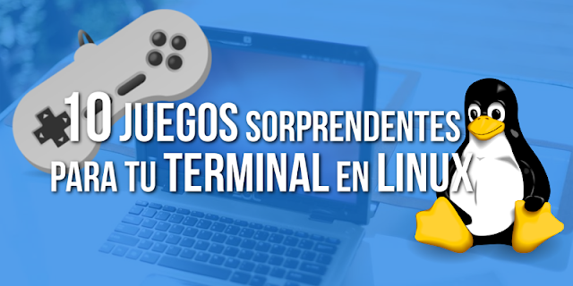 http://www.rotascadenas.com/2017/03/10-juegos-para-tu-terminal-linux.html