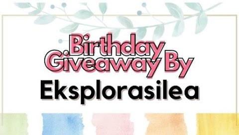 Birthday Giveaway by Eksplorasilea