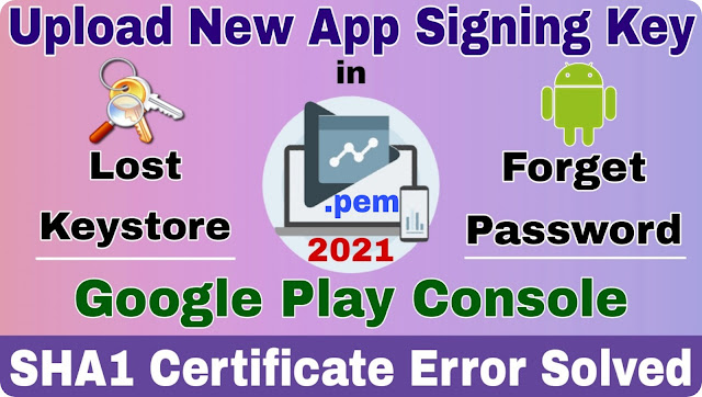 How to upload new app signing key in play console