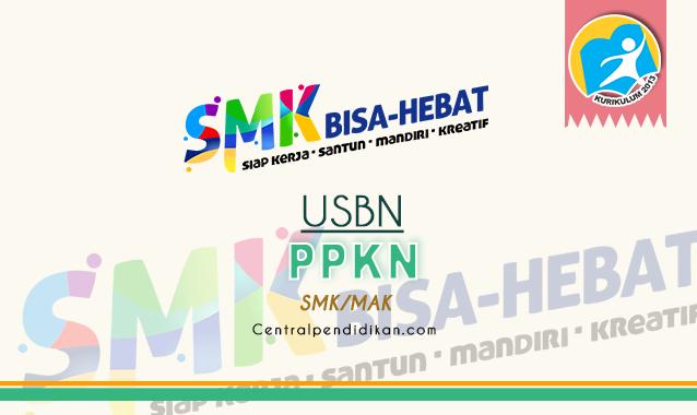 Contoh Soal USBN PPKN SMK