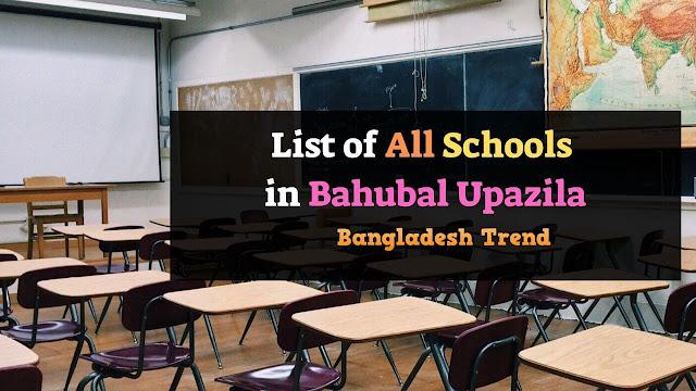 List of High School in Bahubal Upazila