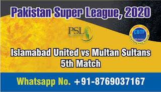 Today Match Prediction Islamabad United vs Multan Sultans Pakistan Super League 5th T20 100% Sure