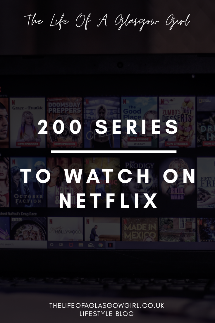 200 series to watch on Netflix UK pinterest image on Thelifeofaglasgowgirl.co.uk