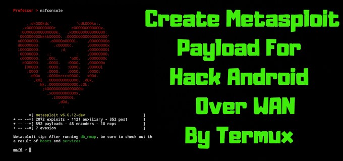 How Create Metasploit Payload For Android Hacking Over WAN In Termux | Ngrok Port Forwarding. | No Root
