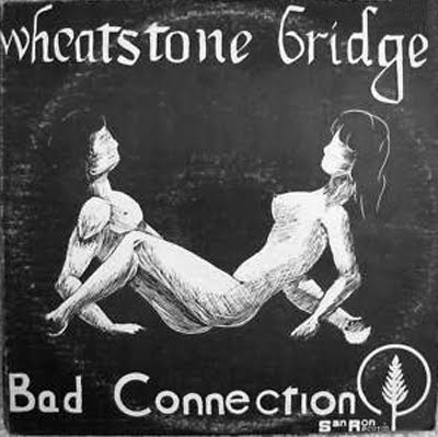 Wheatstone_Bridge,Bad_Connection,1976,hard_rock,Kankakee,SanRon_Music,front