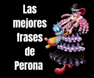 Las mejores Frases De Perona