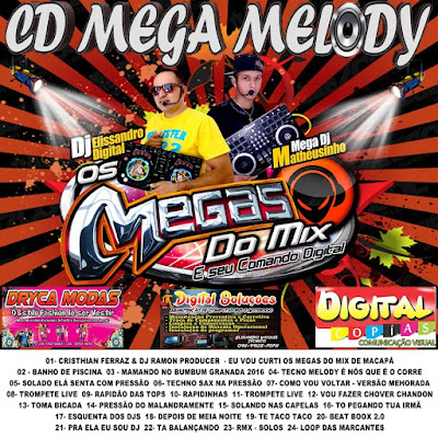 Cd Mega Melody 2016 - Mega dos Mix e seu comando digital