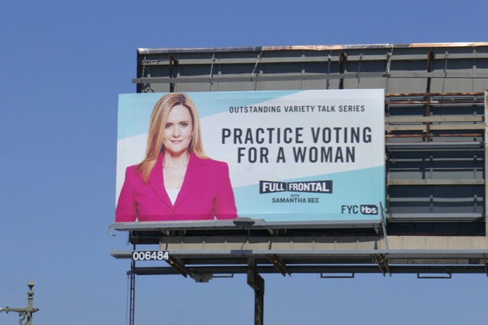 Samantha Bee Practice voting for a woman Emmy billboard
