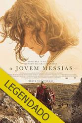 O Jovem Messias – Legendado
