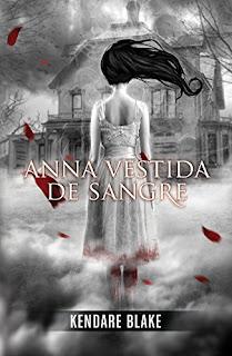 Anna vestida de sangre 1, Kendare Blake