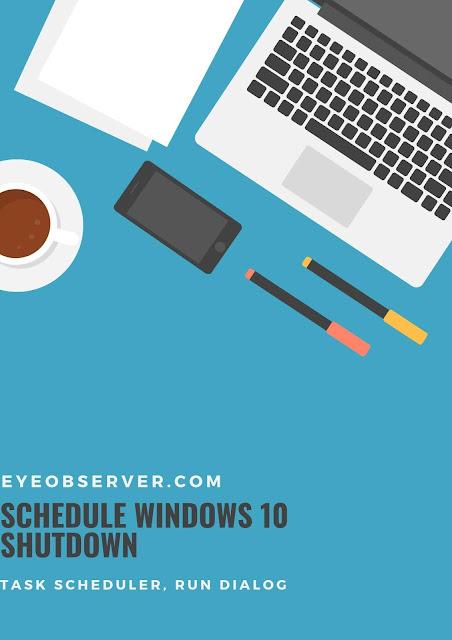 How To Schedule Windows 10 Shutdown