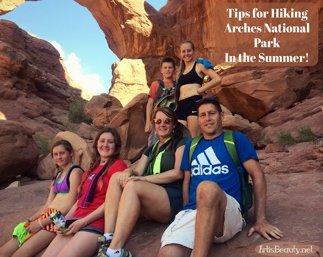 tips for hiking arches national park in the summer with the family hiking outdoors nature utah moab