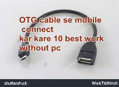 connect every device with otg cable