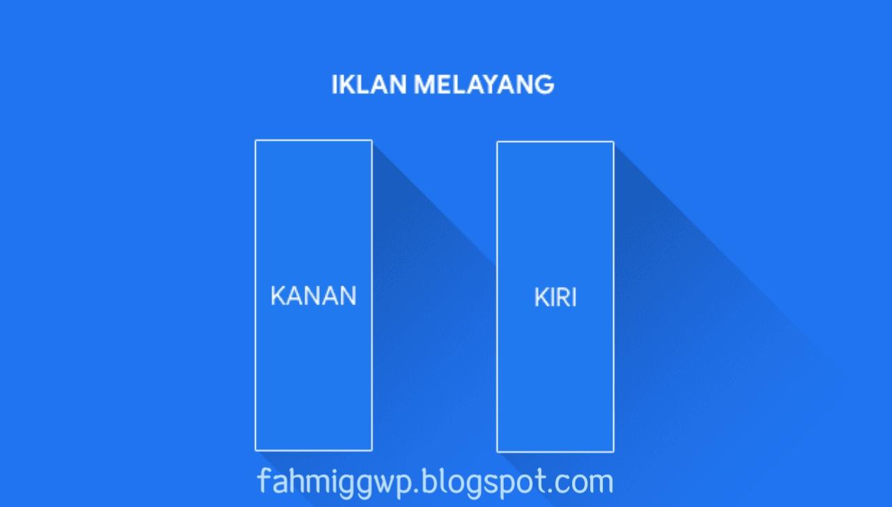 Cara Memasang Banner Iklan Melayang Disamping Kanan Kiri Blog