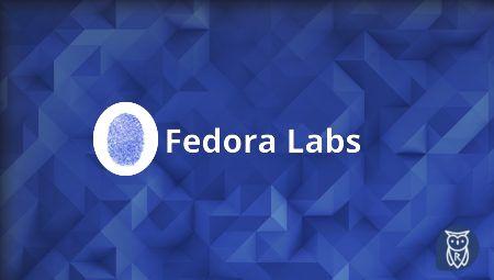 Conhecendo o Fedora Labs. As versões do Fedora 32 voltado para diversos ramos profissionais!