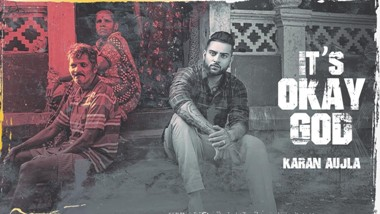 It's Okay God Lyrics - Karan Aujla