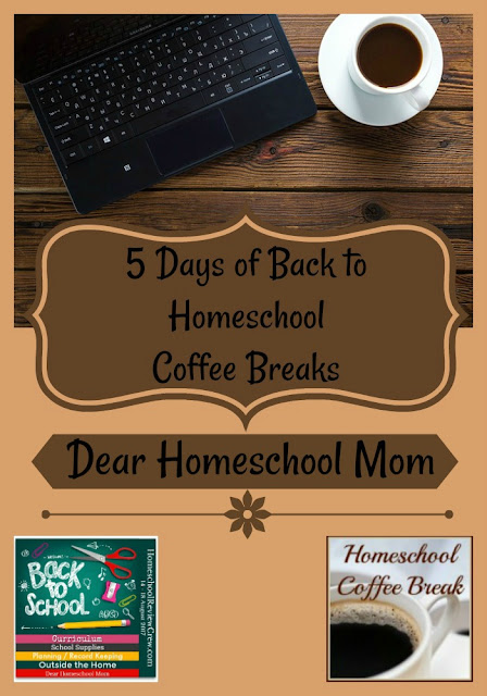 Back to Homeschool Coffee Break - Dear Homeschool Mom - part of the Back to Homeschool Blog Hop, here on Homeschool Coffee Break @ kympossibleblog.blogspot.com and hosted by the Homeschool Review Crew @ HomeschoolReviewCrew.com