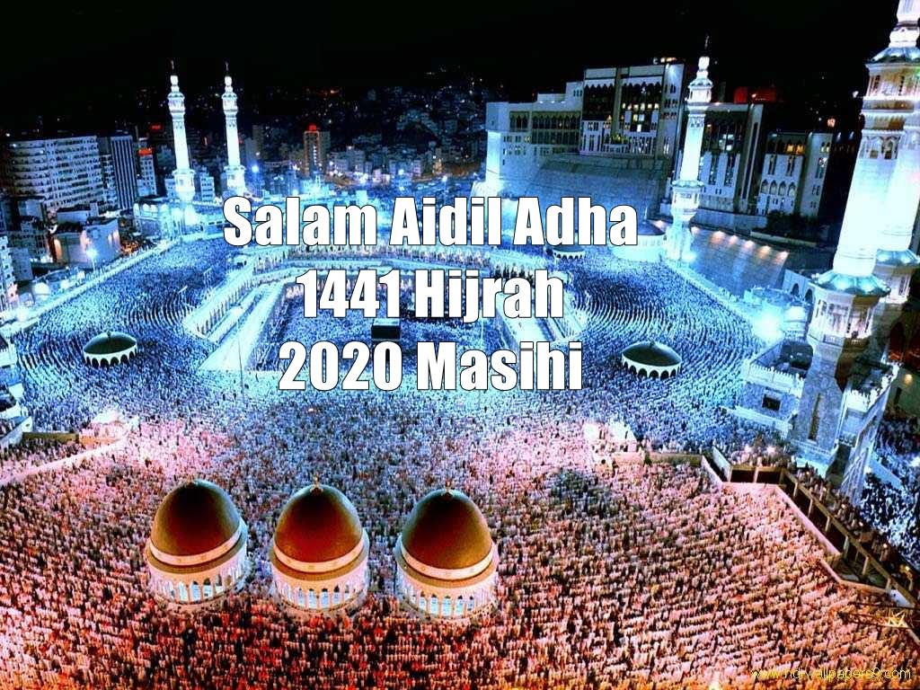 Salam Aidil Adha 1441 Hijrah 2020 Masihi