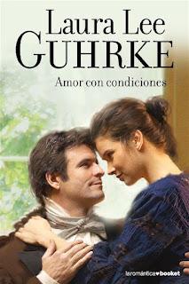 Amor con condiciones   Solteronas #2   Laura Lee Guhrke