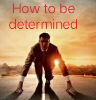 7 steps to developing a strong self determination