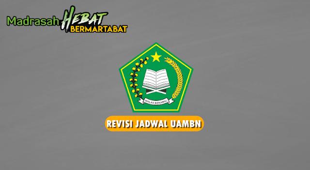 Revisi Jadwal UAMBN MTs dan MA Tahun Pelajaran 2019-2020