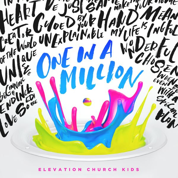 Elevation Church Kids – One In a Million 2016 (Exclusivo WC)