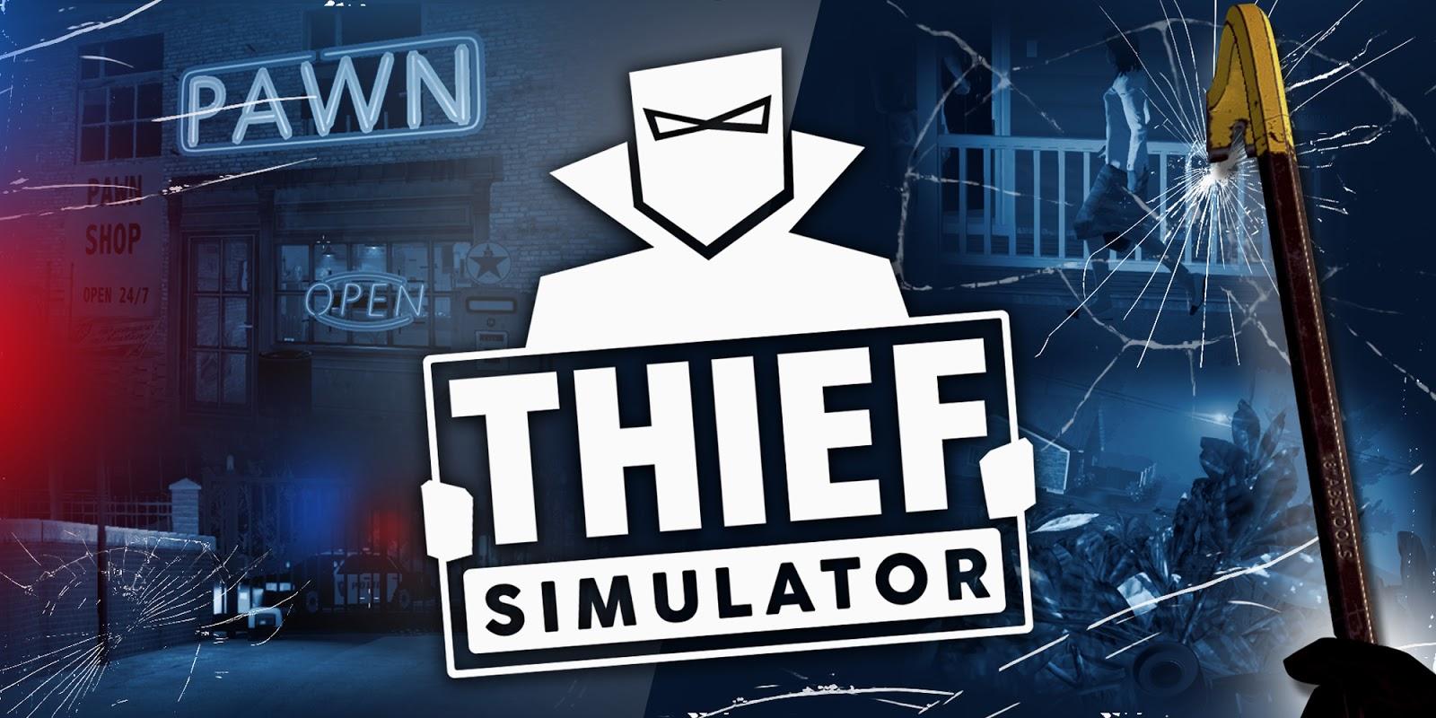 تحميل لعبة thief simulator للكمبيوتر مجانا