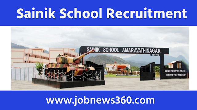 Sainik School Amaravathinagar Recruitment 2021 for Ward Boys, General Employees, Nurse, Band Master, Medical Officer