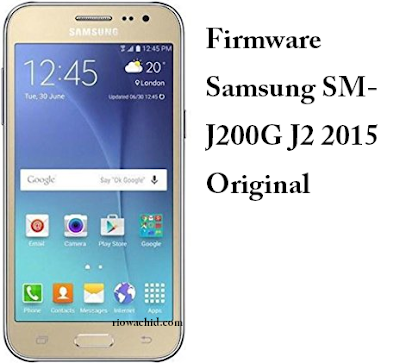 Download Firmware Samsung J200G Indonesia