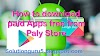 How To Download Paid Apps Free From Play Store