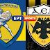 Live στην ΕΡΤ Sports: Παναιτωλικός - ΑΕΚ (21/9, 20:00)