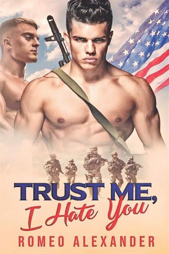 Trust me, I haate you   Men of Fort Dale #2   Romeo Alexander