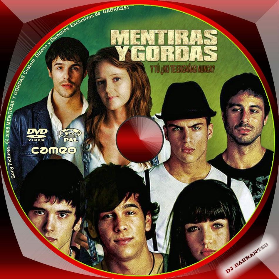.: Mentiras Y Gordas (2009)