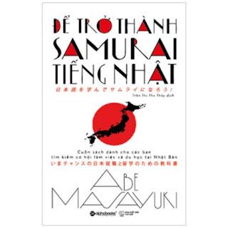 Để Trở Thành Samurai Tiếng Nhật ebook PDF EPUB AWZ3 PRC MOBI