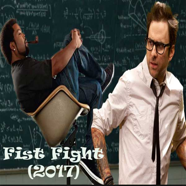 Fist Fight, Film Fist Fight, Fist Fight Synopsis, Fist Fight Trailer, Fist Fight Review, Download Poster Film Fist Fight 2017
