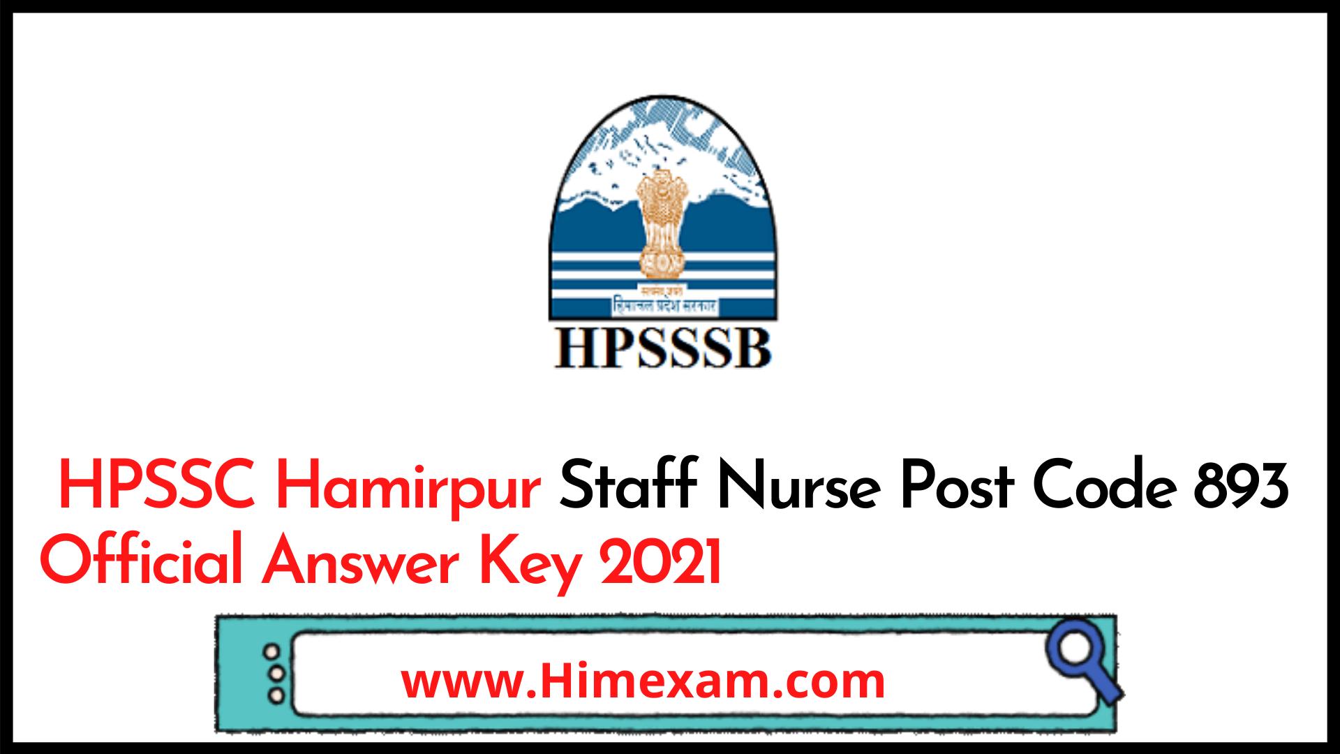 HPSSC Hamirpur Staff Nurse Post Code 893 Official Answer Key 2021