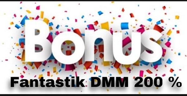 Bonus DMM200%