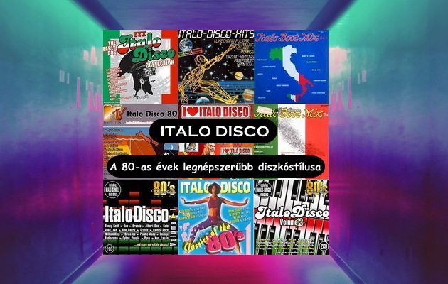 Italo disco – A 80-as évek legnépszerűbb diszkóstílusa