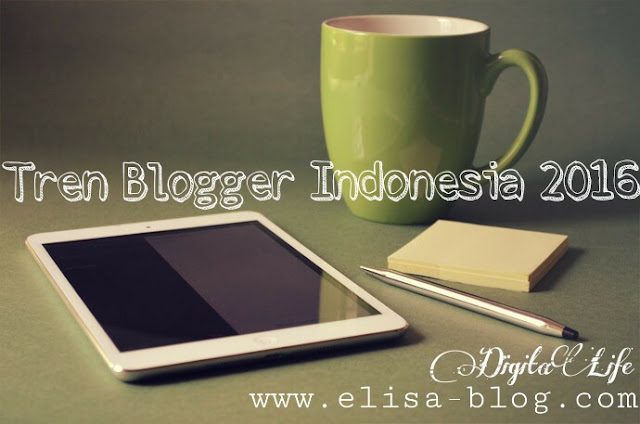 Liga Blogger Indonesia 2016: Tren Blogger Indonesia 2016 - Monetize Your Blog!
