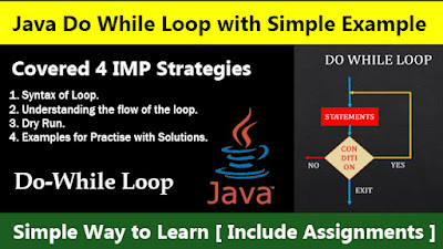 Java Do While Loop with Simple Example - Simple Way to Learn